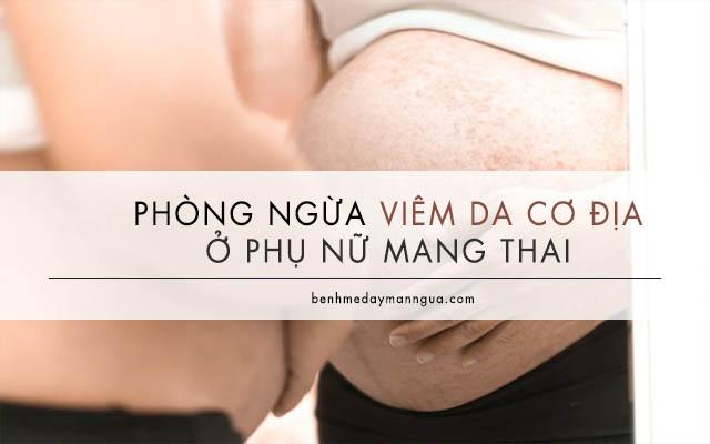 phòng ngừa viêm da cơ địa ở phụ nữ mang thai