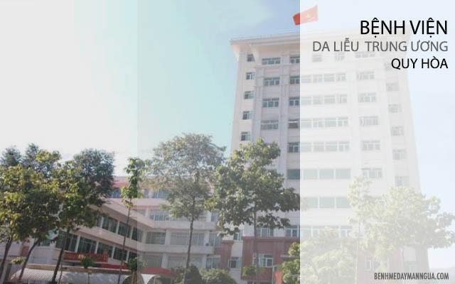 bệnh viện da liễu trung ương quy hòa