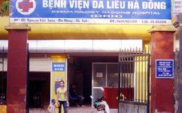 Lịch khám bệnh ở bệnh viện da liễu Hà Đông và bác sĩ điều trị tốt
