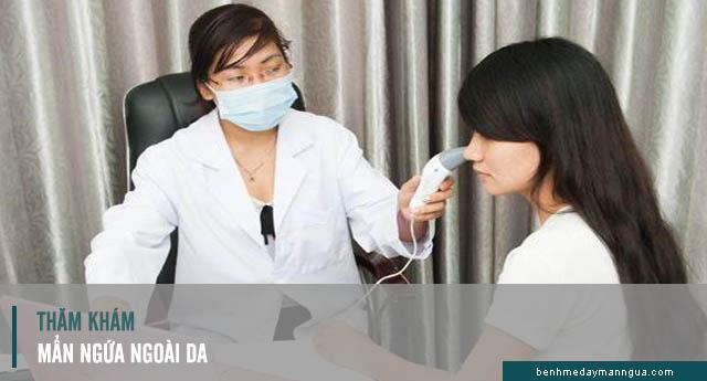 thăm khám mẩn ngứa ngoài da
