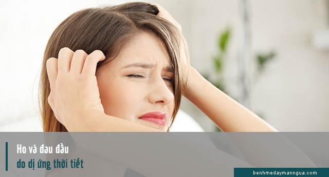 Biểu hiện ho và đau đầu do dị ứng thời tiết