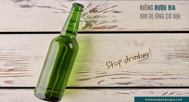 dị ứng cơ địa cần kiêng rượu bia