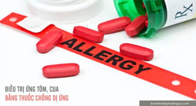 điều trị dị ứng tôm cua bằng thuốc chống dị ứng
