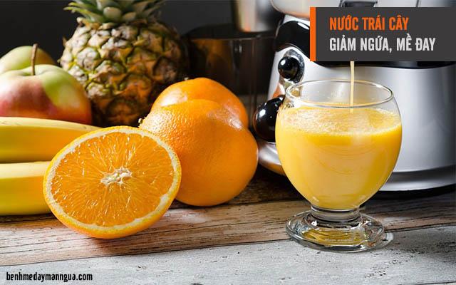 nước trái cây giúp giảm ngứa, mề đay khi bị dị ứng