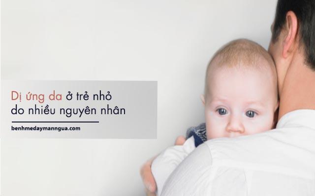 nguyên nhân gây dị ứng da ở trẻ em