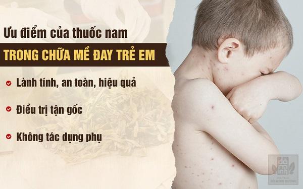 Ưu điểm chữa nổi mề đay, mẩn ngứa ở trẻ em bằng thuốc Nam